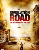 Revelation Road The Beginning of the End 2013