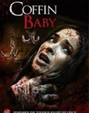 Coffin Baby 2013