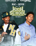 Mac and Devin Go to High School 2012