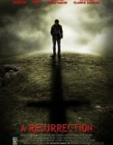 A Resurrection 2013