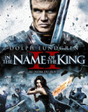 In the Name of the King: Two Worlds 2011