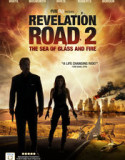 Revelation Road 2: The Sea of Glass and Fire 2013