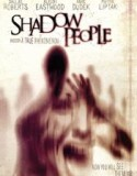 Shadow People – The Door 2013