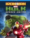 Iron Man & Hulk: Heroes United 2013