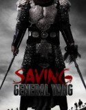 Saving General Yang 2013