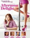 Afternoon Delight 2013