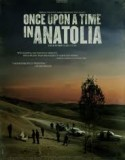 Once Upon a Time in Anatolia 2011