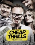 Cheap Thrills 2013