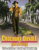 Crocodile Dundee in Los Angeles 2001