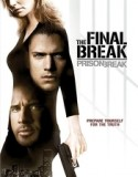 Prison Break: The Final Break 2009