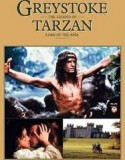 Greystoke: The Legend of Tarzan 1984