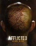 Afflicted 2013