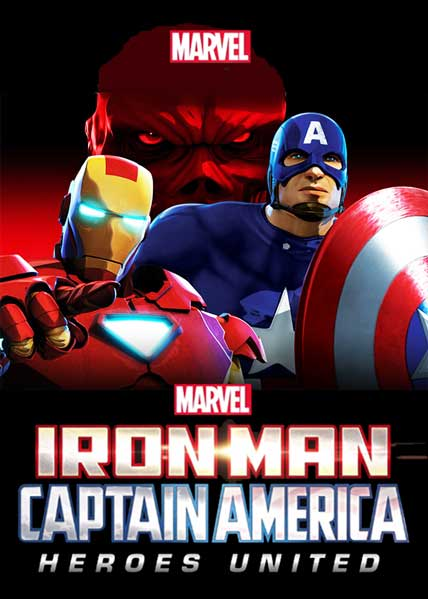 Iron Man and Captain America: Heroes United 2014