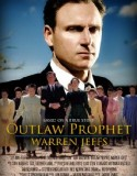 Outlaw Prophet: Warren Jeffs 2014