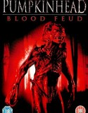 Pumpkinhead 4: Blood Feud 2007