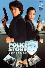 Police Story 3 – Supercop 1992