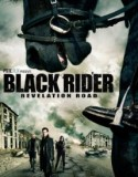 The Black Rider: Revelation Road 2014