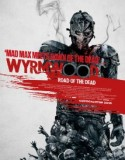 Wyrmwood: Road of the Dead 2014