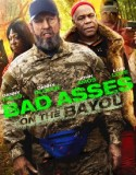 Bad Ass 3: Bad Asses on the Bayou 2015