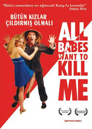 All Babes Want to Kill Me 2005
