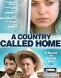 A Country Called Home 2015