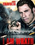 I Am Wrath 2016