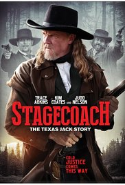 Stagecoach The Texas Jack Story 2016