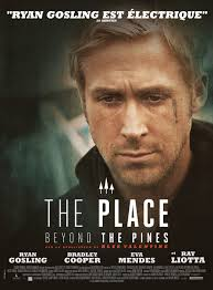 The Place Beyond the Pines 2012