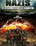 Nazis at the Center of the Earth 2012
