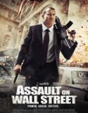 Assault on Wall Street 2013