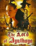 The Lord of Ayuthaya 2004