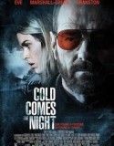 Cold Comes the Night 2013