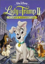 Lady and the Tramp 2: Scamp's Adventure 2001