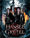 Hansel and Gretel: Warriors of Witchcraft 2013