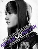 Justin Bieber: Never Say Never 2011