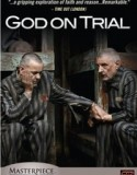 God on Trial 2008