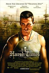 Harsh Times 2005