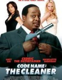 Code Name: The Cleaner 2007