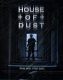 House of Dust 2013