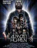 Almost Human 2013
