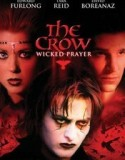 The Crow 4: Wicked Prayer 2005