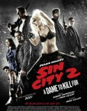 Sin City 2: A Dame to Kill For 2014
