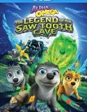 Alpha And Omega: The Legend of the Saw Toothed Cave 2014
