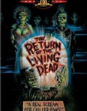 The Return of the Living Dead 1 1985