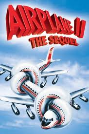 Airplane 2: The Sequel 1982