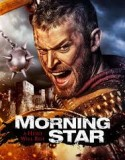 Morning Star Warrior 2014