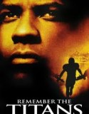 Remember the Titans 2001