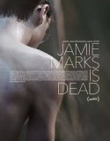 Jamie Marks Is Dead 2014