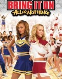 Bring It On: All or Nothing 2006