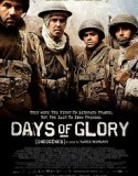 Days of Glory 2006